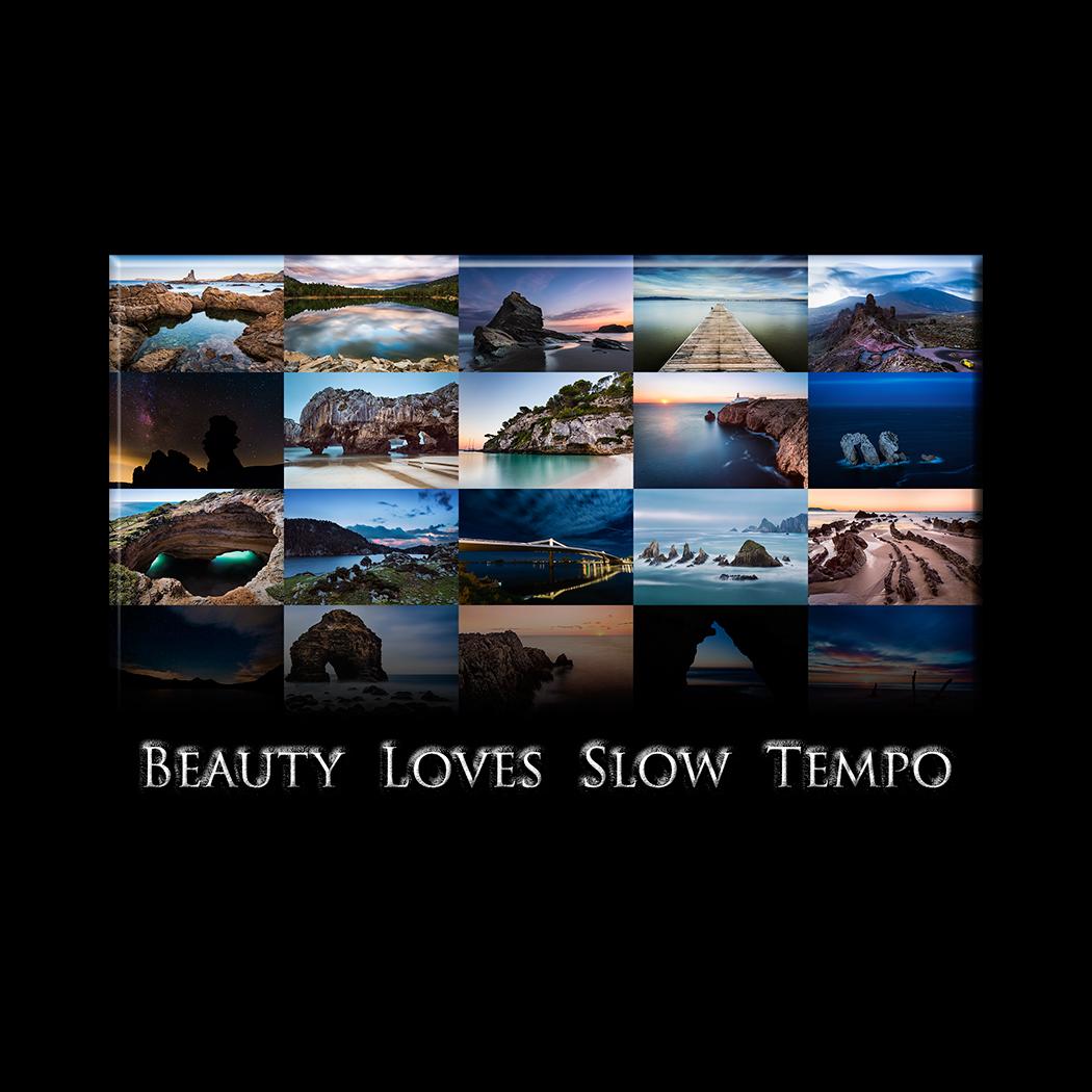 Beauty loves slow tempo -