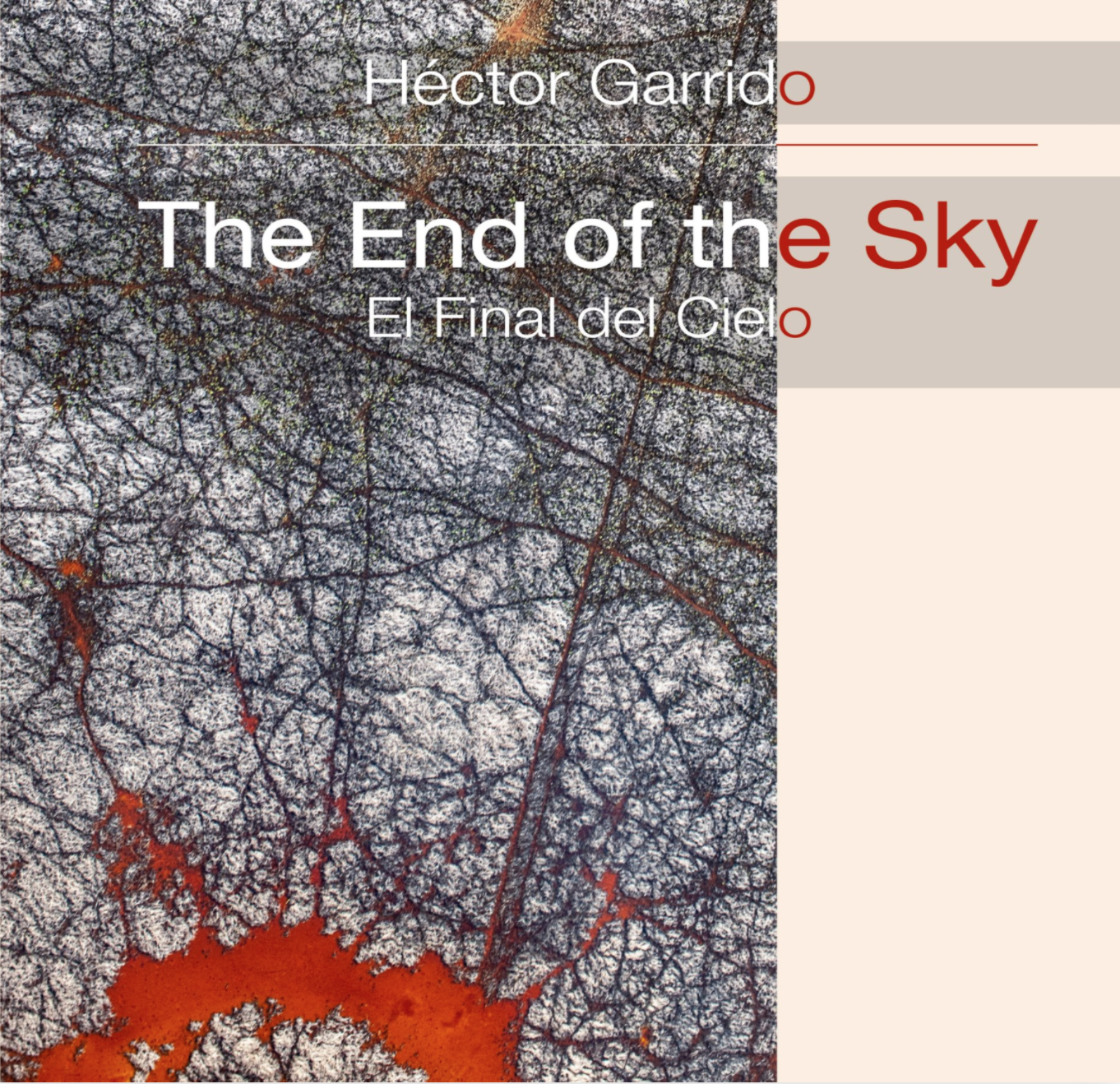 Portada del libro The End of the Sky - The end of the sky - Hector Garrido, Aerial and human photography