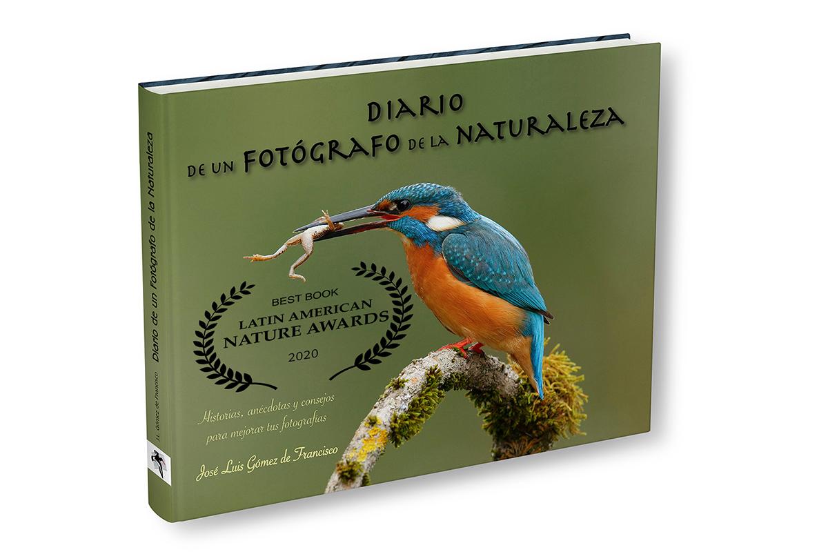 ¡ Nuevo libro ! - José Luis Gómez de Francisco. New book. Diario de un fotógrafo de la naturaleza
