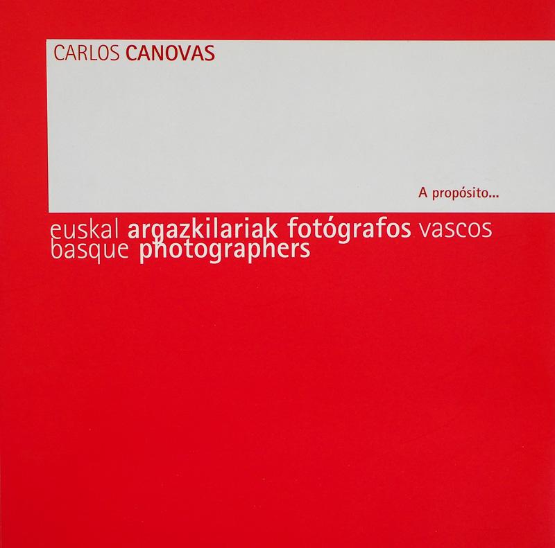 Carlos Cánovas-Fotógrafos vascos - fotógrafos - Visión Natural, fotografías de Koldo Badillo