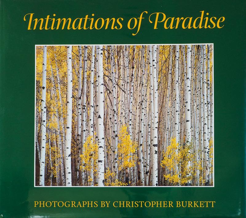 Christopher Burkett- Intimations of Paradise - fotógrafos - Visión Natural, fotografías de Koldo Badillo