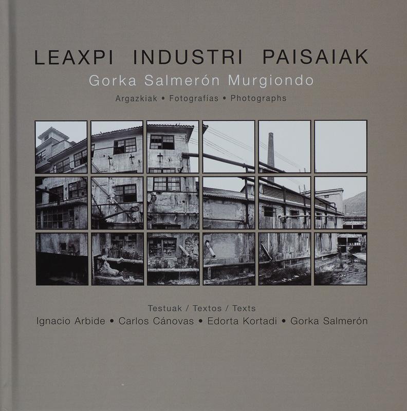 Gorka Salmerón-Leaxpi Industri Paisaiak - fotógrafos - Vision Natural, Badillo Koldo argazkiak