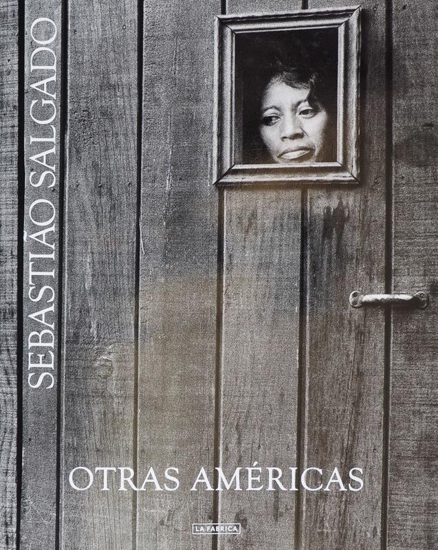 Sebastiao Salgado-Otras américas - fotógrafos - Vision Natural, Badillo Koldo argazkiak
