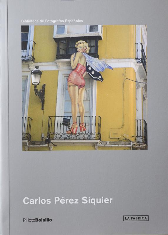 Carlos Perez Siquier-Colección PhotoBolsillo.jpg - fotógrafos - Vision Natural, Badillo Koldo argazkiak