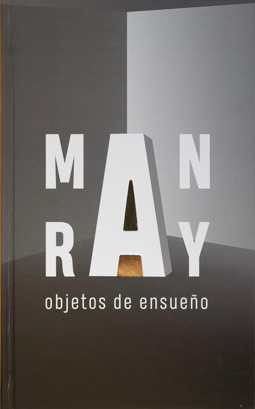 Man Ray-Objetos de ensueño.jpg - fotógrafos - Vision Natural, Badillo Koldo argazkiak
