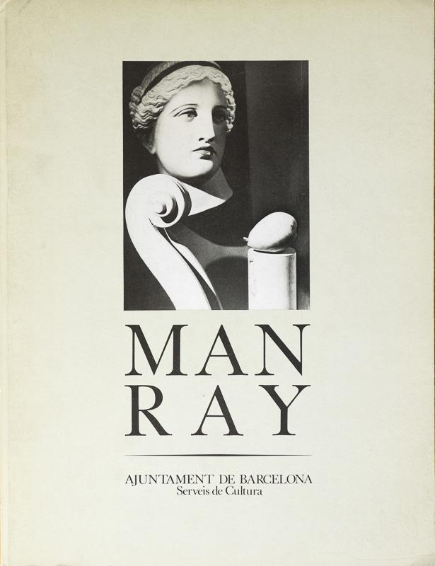 Man Ray-Ayuntamiento de Barcelona - fotógrafos - Vision Natural, Badillo Koldo argazkiak