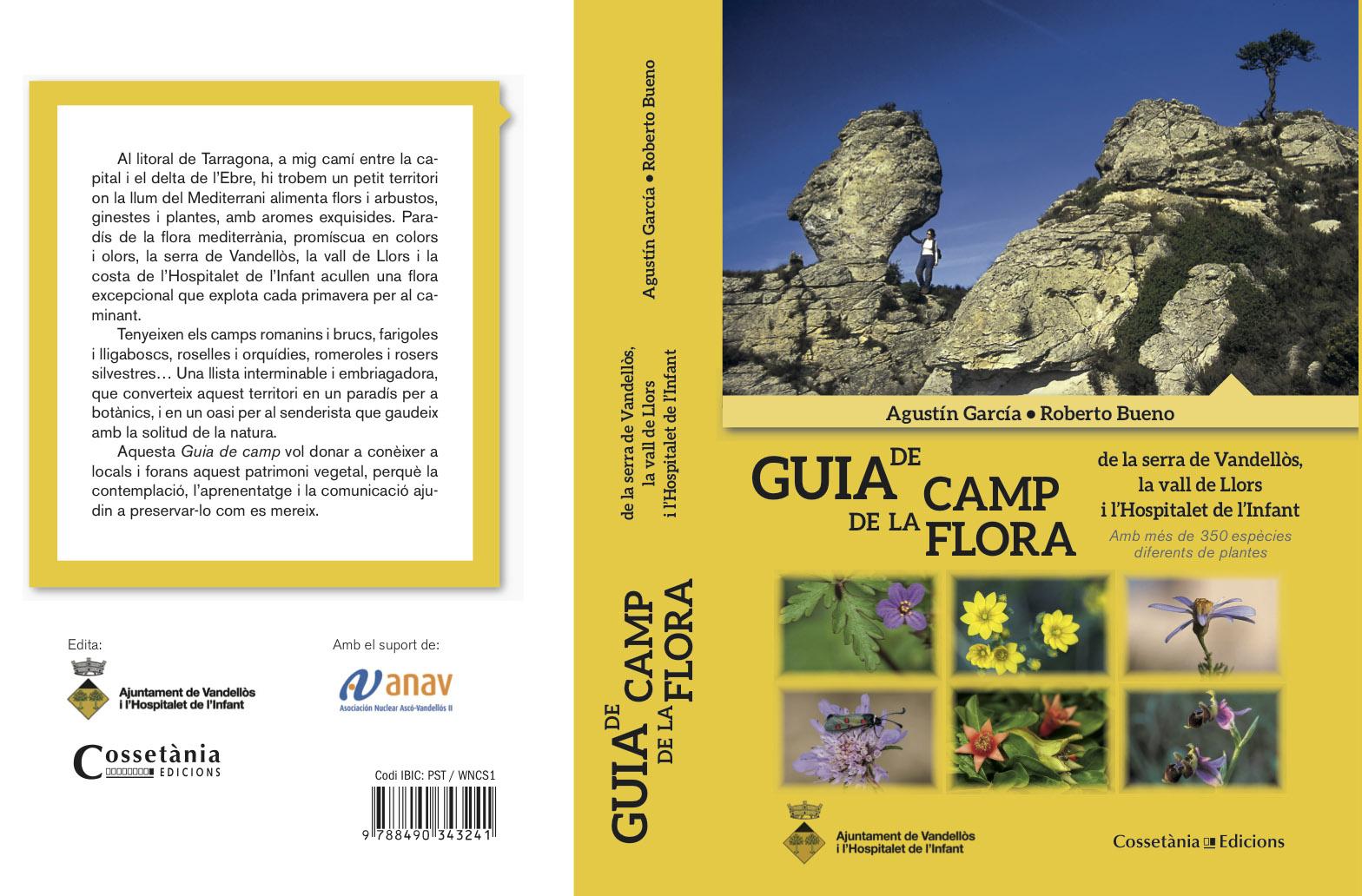 Guia de camp de la Flora - Field Guide of the Flora - L´Hospitalet de l´Infant - Vandellòs, Tarragona, Spain, Roberto Bueno; Photography